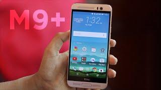 HTC One M9 Plus (M9+) Impressions!