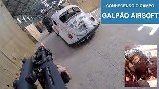 Conhecendo o Campo: Galpão Airsoft + Condutas em jogo