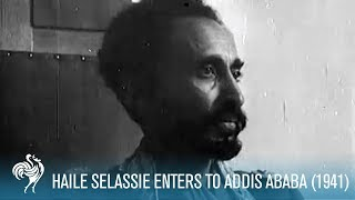 Haile Selassie Returns to Addis Ababa from Exile (1941) | British Pathé