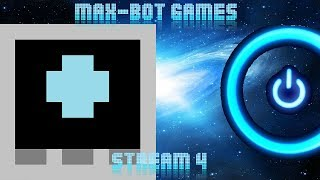 Max-Bot Games Stream #4 (Pixeljam and more!)