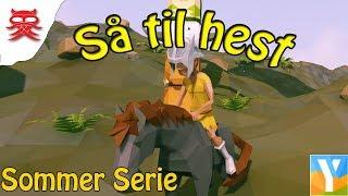 Så til hest - Episode 6 - Dansk Ylands