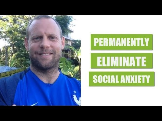 Permanently Eliminate Social Anxiety with this Technique