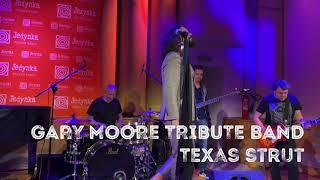 Texas Strut - GARY MOORE TRIBUTE BAND