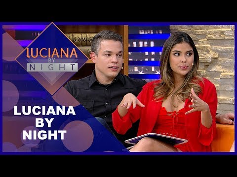 Luciana by Night com Munik Nunes - Completo 17/07/2018