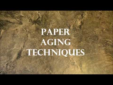 Different techniques to Age Paper