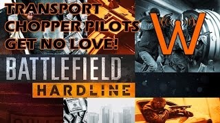 Transport Pilots Still Get No Love! (BF Hardline Beta)