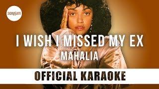 Download lagu Mahalia - I Wish I Missed My Ex (Official Karaoke Instrumental) | SongJam
