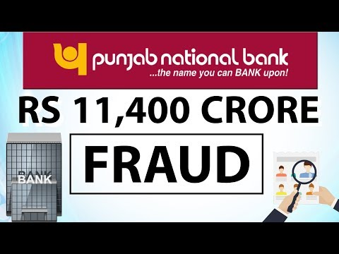 Punjab National Bank Fraud - How it was executed? Is Nirav Modi responsible? Current Affairs 2018