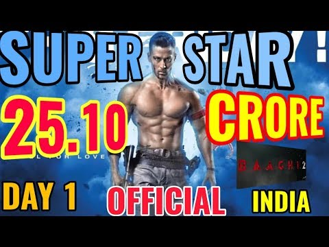 BAAGHI 2 BOX OFFICE COLLECTION DAY 1 | OFFICIAL | INDIA | TIGER SHROFF | BLOCKBUSTER