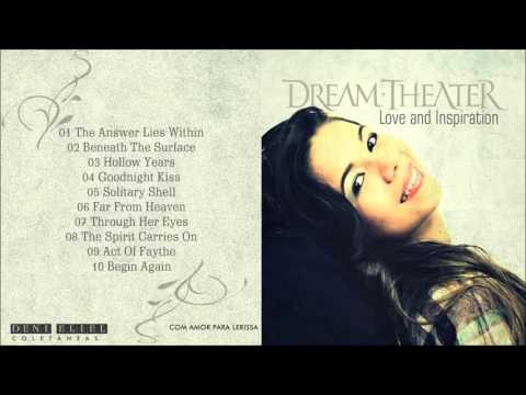 Dream Theater - Love and Inspiration (Love Songs)
