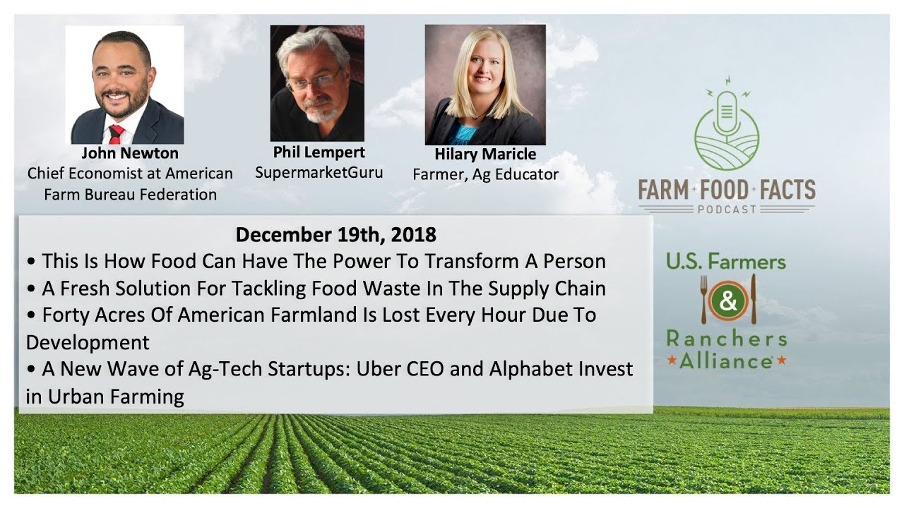 Farm, Food, Facts Episode 8 - 12/19/18