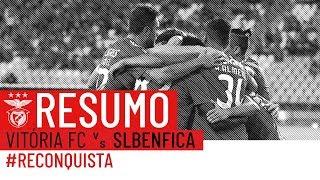 PRÉ-ÉPOCA 2018/2019: Vitória FC x SL Benfica