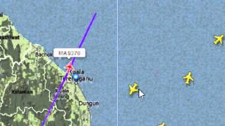 MH370 / MAS 370 MALAYSIA AIRLINE MISSING RADAR