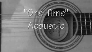 One Time-Justin Bieber-Acoustic Cover (My Heart Edition) w/ chords