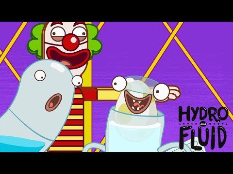 HYDRO and FLUID | Clowning Around | HD Full Episodes | Funny Cartoons for Children