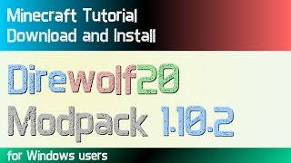 DIREWOLF20 MODPACK 1.10.2 minecraft - how to download and install Direwolf20 Modpack (with optifine)
