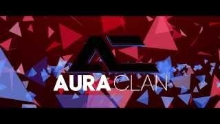 Aura Clan Intro