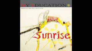 My Education - Sunset