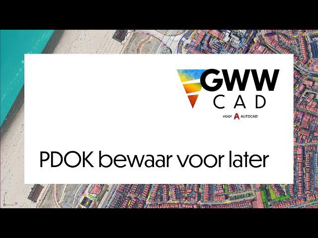 GWW-CAD: PDOK bewaar voor later