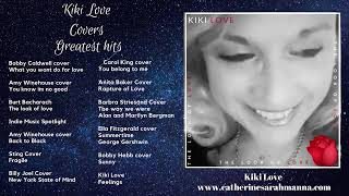 Kiki Love Covers Greatest hits vol #1