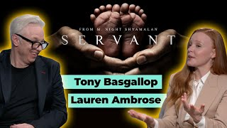 Servant Apple TV Plus: Lauren Ambrose & Tony Basgallop