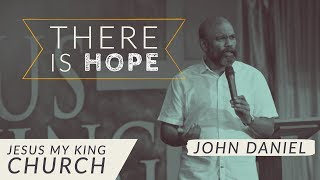 There is Hope | Good Friday Service | Rev Dr John Daniel