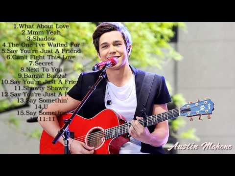Austin Mahone Greatest Hits 2014 || Best Songs Of Austin Mahone [Full Album]