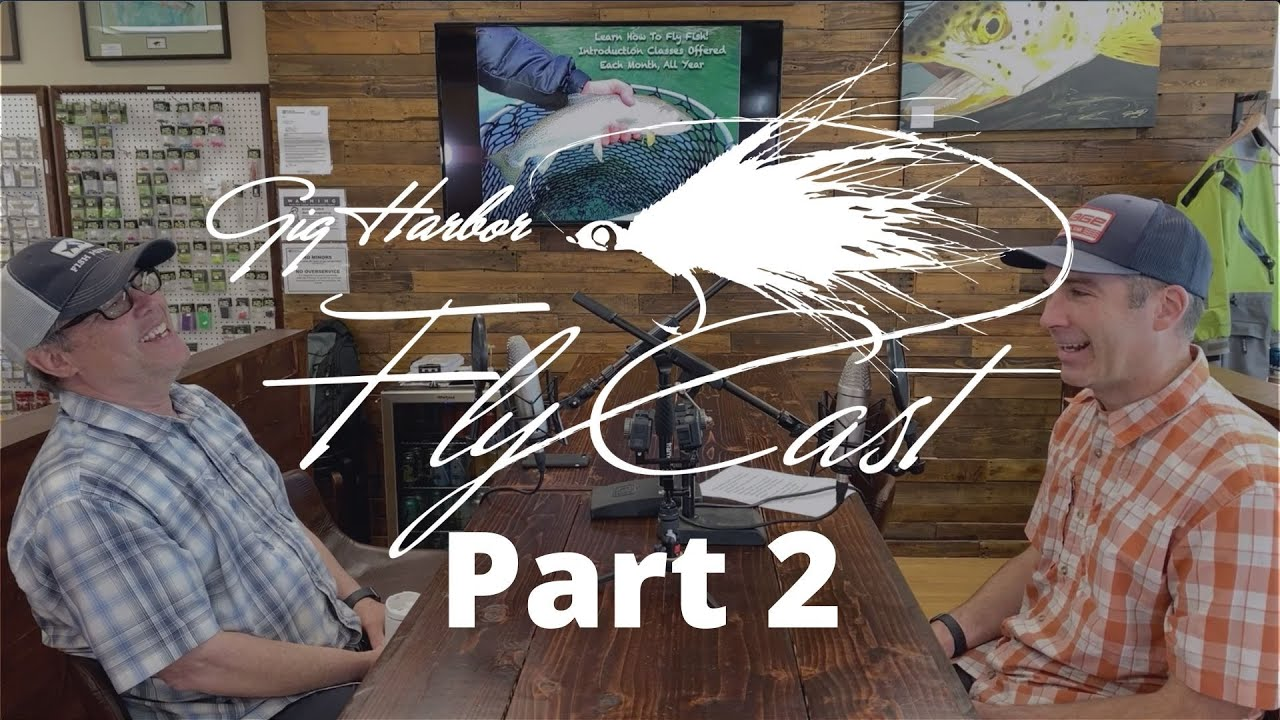 Gig Harbor Fly Cast - Part 2 - Interview with Brian Bennett of Moldy Chum