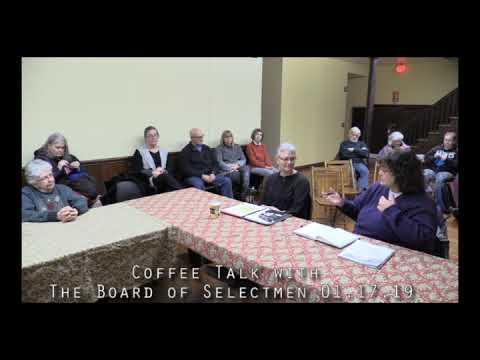 Coffee Talk with the Board of Selectmen 01.17.19