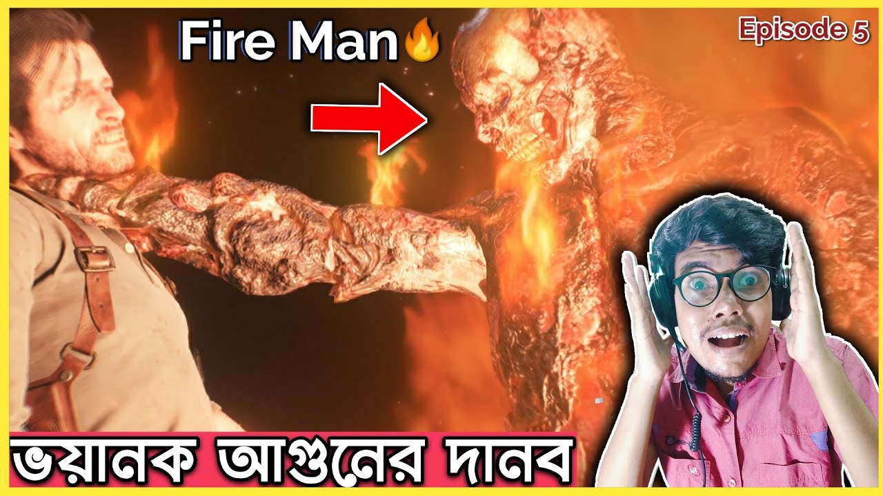 FIGHT WITH FIRE-MAN | EVIL WITHIN 2 BANGLA GAMEPLAY | EPISODE 5