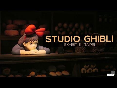 Studio Ghibli Exhibition | TAIPEI, TAIWAN