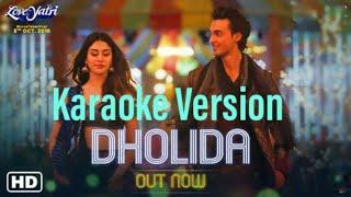 Dholida Original Karaoke || LOVEYATRI || Neha Kakkar || Smule Karaoke Song ||