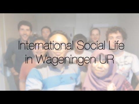 International Social Life in Wageningen University