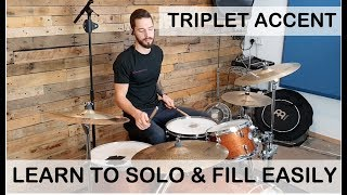 Discover HOW TO SOLO & FILL around your kit using The Triplet Accent