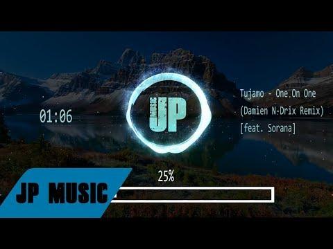Tujamo - One On One (Damien N-Drix Remix) [feat. Sorana]