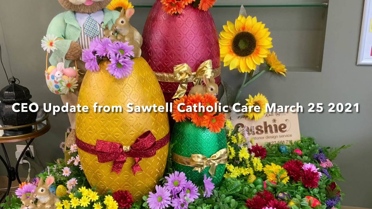 CEO Update Sawtell Catholic Care 25th March 2021