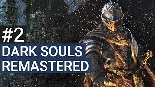 Dark Souls Remastered Gameplay German #2 - Let