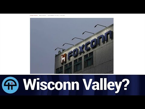 Foxconn gets Green Light in Wisconsin