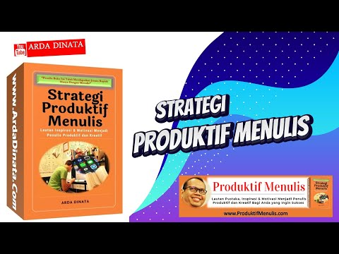 Strategi Produktif Menulis Arda Dinata