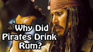 Why Did Pirates Drink Rum? (Pirate History Explained)