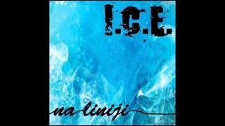 I.C.E. - Mogoče Se Ji Splača