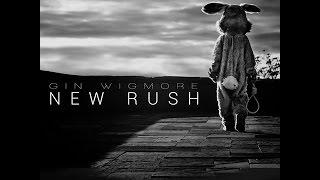 Gin Wigmore - New Rush Lyrics