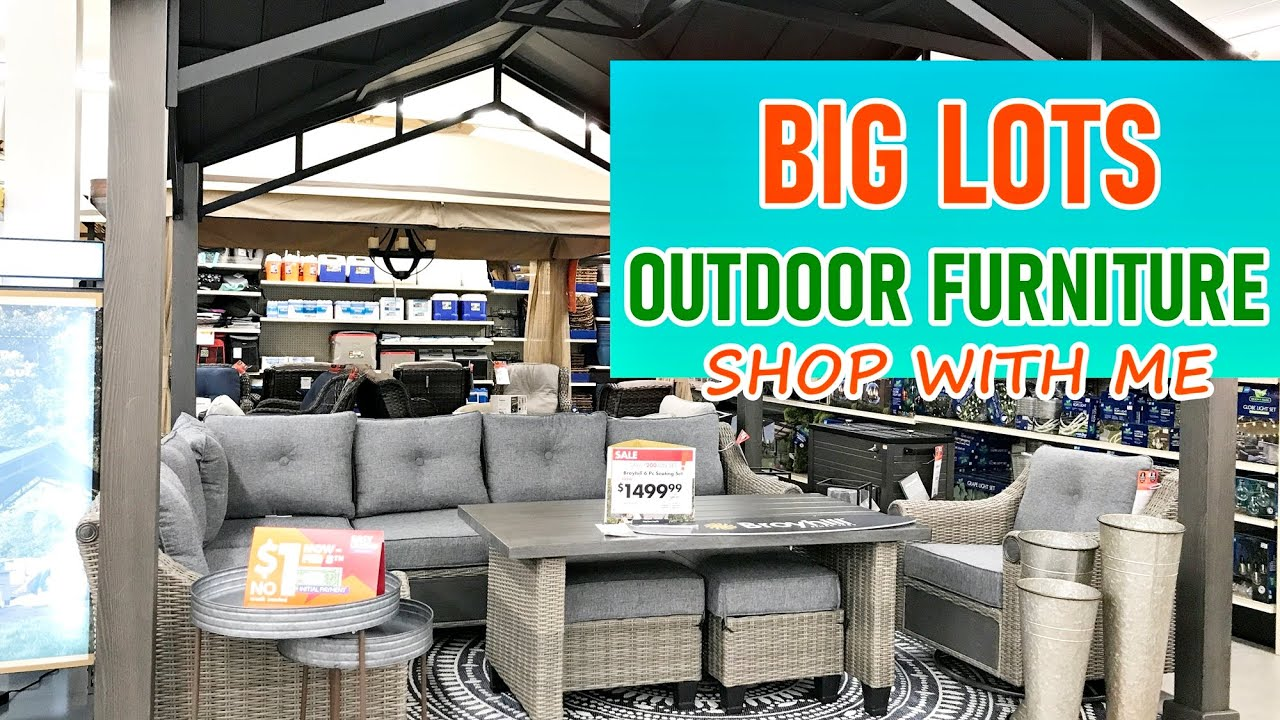 big lots outdoor and patio furniture 2020 shop with me