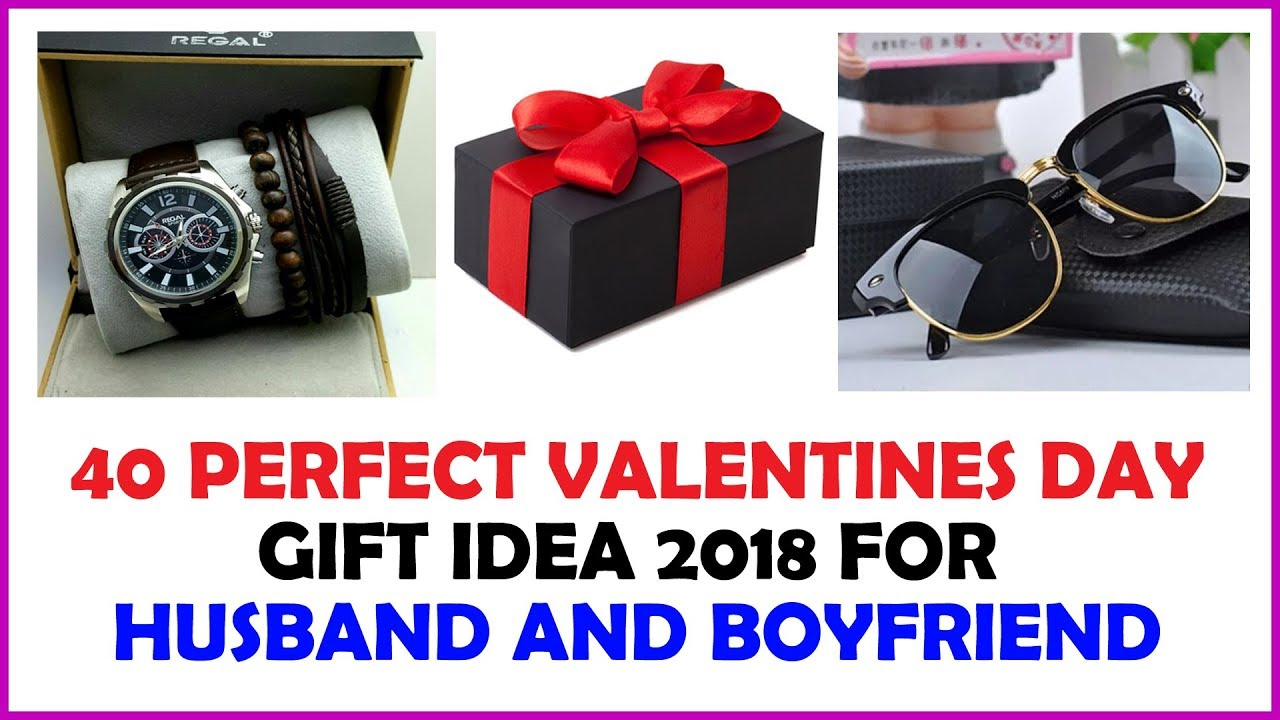 40 Perfect Valentines Day Gift Idea 2018 For Husband And Boyfriend