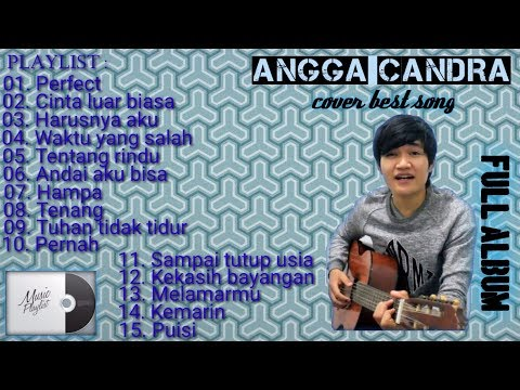 Baruu!!Angga Candra||full Album Cover 2019