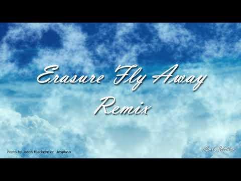 Erasure - Fly Away - Remix + Instrumental mp3