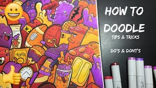 HOW TO DOODLE!! - DO's & DONT's + TIPS & TRICKS