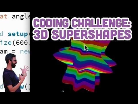 Coding Challenge #26: 3D Supershapes