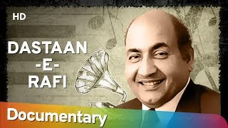 DASTAAN-E-RAFI | Documentary Film on Mohd.Rafi | The Great Legend Rafi Saab | A Tribute To Mohd.Rafi