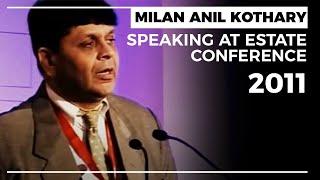 Milan Anil Kothary speaking at Estate